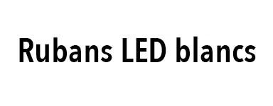 Ruban LED blanc